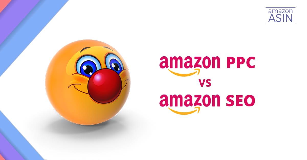 Amazon PPC vs seo