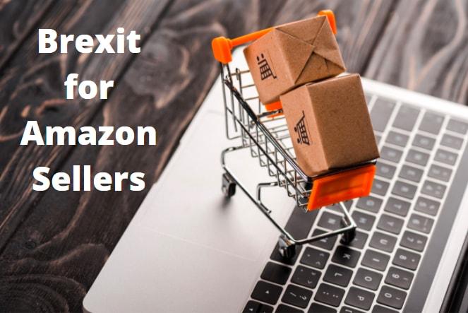amazon sellers brexit