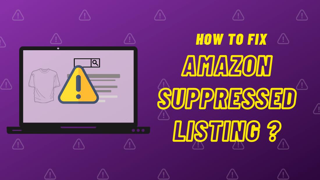 suppressed listing on amazon